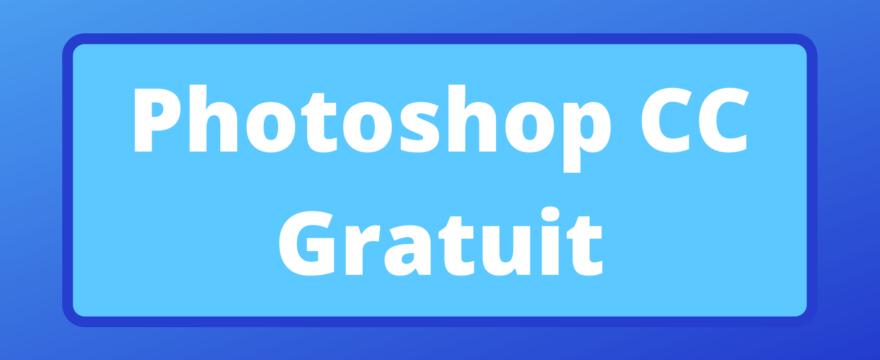photoshop cc gratuit