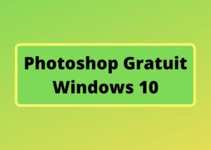 photoshop gratuit windows 10